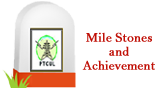 Mile Stones and Achievement
